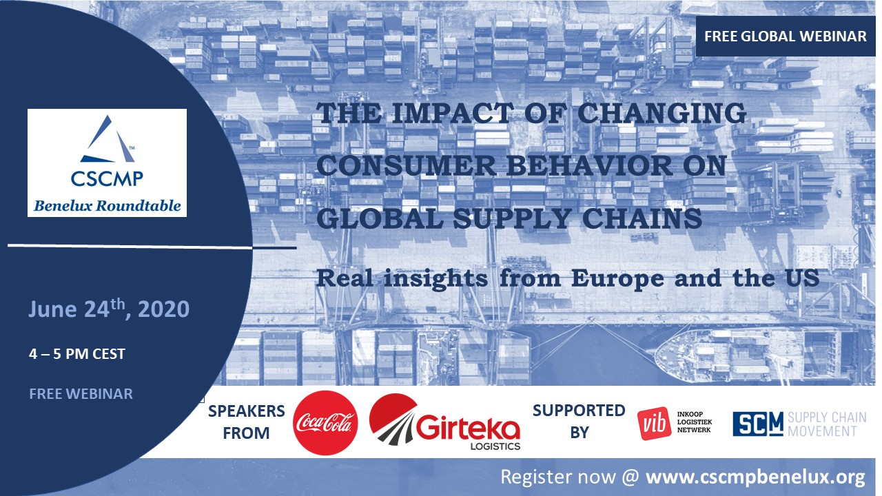CSCMP Benelux global webinar on 'The Impact of Changing Consumer Behavior on Global Supply Chains'